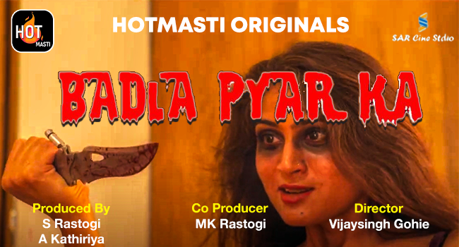 Badla Pyar Ka Season 1 - Hot Masti Full Episodes Download